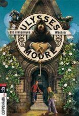 Ulysses Moore - Die steinernen Wächter