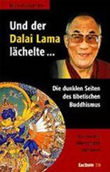 Und der Dalai Lama lächelte...