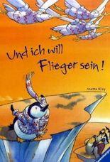 Und ich will Flieger sein!