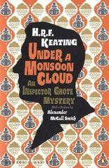 Under a Monsoon Cloud: An Inspector Ghote Mystery