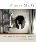 Unlucky Stiffs