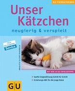Unser Kätzchen . neue Tierratgeber (GU TierRatgeber)