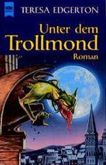 Unter dem Trollmond.