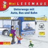 Unterwegs mit Autos, Bus und Bahn