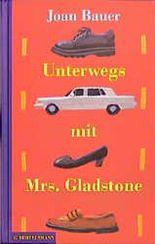 Unterwegs mit Mrs. Gladstone