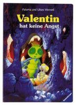 Valentin hat keine Angst