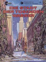 Valerian & Veronique, Band 1: Die Stadt der tosenden Wasser