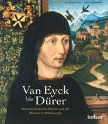 Van Eyck bis Dürer