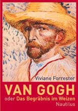 Van Gogh oder Das Begräbnis im Weizen