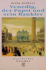 Venedig, der Papst und sein Bankier