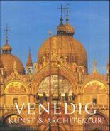 Venedig, Kunst & Architektur, 2 Bde.
