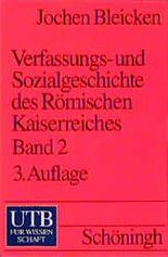 Verfassungsgeschichte und Sozialgeschichte des Römischen Kaiserreiches. Tl.2