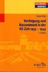 Verfolgung und Massenmord in der NS-Zeit 1933-1945