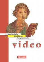 Video - Allgemeine Ausgabe. Anschauliche lateinische Kurzgrammatik / Anschauliche lateinische Kurzgrammatik