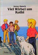 Viel Wirbel um Kathi