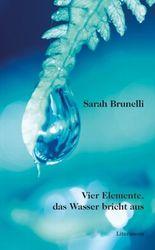 Vier Elemente, das Wasser bricht aus