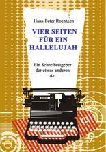 Vier Seiten für ein Halleluja - Schreibratgeber