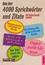 Viertausend Sprichwörter und Zitate. ( Moderne Information).