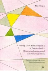 Vierzig Jahre Familienpolitik in Deutschland