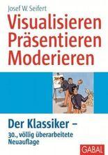 Visualisieren - Präsentieren - Moderieren