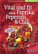 Vital und fit durch Paprika, Peperoni und Chili