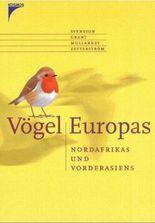 Vögel Europas, Nordafrikas und Vorderasiens