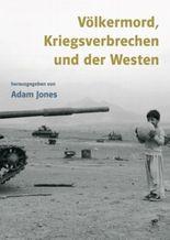 Völkermord, Kriegsverbrechen und der Westen