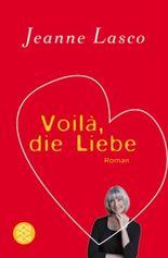 Voila, die Liebe