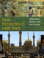 Vom Perserreich zum Iran