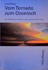 Vom Tornado zum Ozonloch