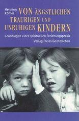 Von ängstlichen, traurigen und unruhigen Kindern