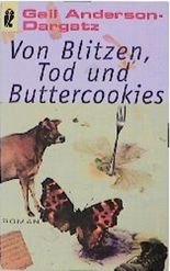 Von Blitzen, Tod und Buttercookies