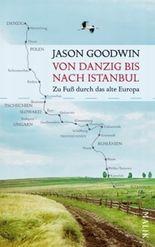 Von Danzig bis nach Istanbul