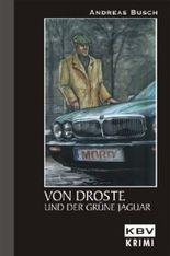 Von Droste und der grüne Jaguar