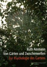 Von Gärten und Zwischenwelten
