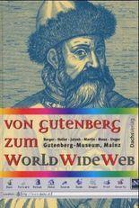 Von Gutenberg zum World Wide Web