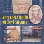 Von Löb Strauß zu Levi Strauss