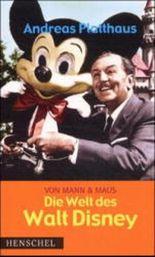 Von Mann & Maus, Die Welt des Walt Disney