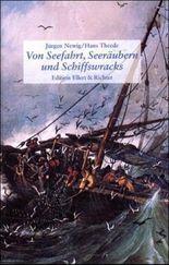 Von Seefahrt, Seeräubern und Schiffswracks an der deutschen Nordseeküste