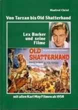 Von Tarzan bis Old Shatterhand, Lex Barker und seine Filme