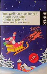 Von Weihnachtsmännern, Nikoläusen und Himbeergeistern