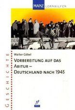 Vorbereitung auf das Abitur - Deutschland nach 1945