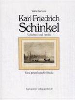 Vorfahren und Familie des Königlich-preussischen Oberbaudirektors Friedrich Schinkel