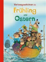 Vorlesegeschichten zu Frühling und Ostern