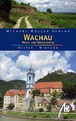 Wachau, Wald- und Weinviertel