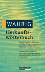 WAHRIG Herkunftswörterbuch