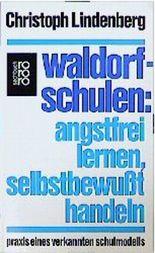 Waldorfschulen - Angstfrei lernen, selbstbewußt handeln