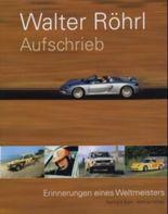 Walter Röhrl Aufschrieb