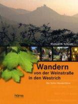 Wandern von der Weinstraße in den Westrich
