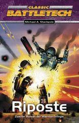 Warrior Trilogie / Riposte